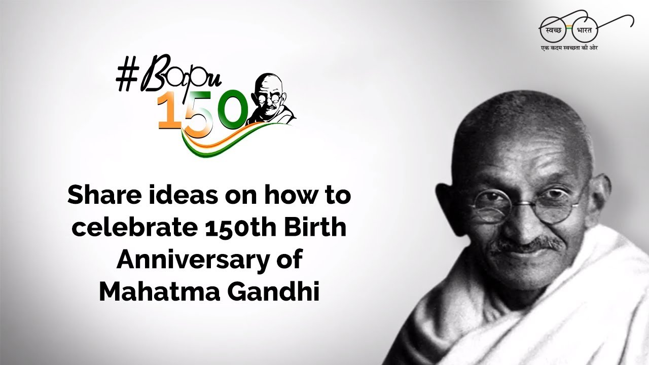 150th Birth Anniversary of Mahatma.